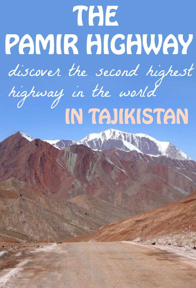 The Pamir Highway in Tajikistan: travel on the second highest highway in the world