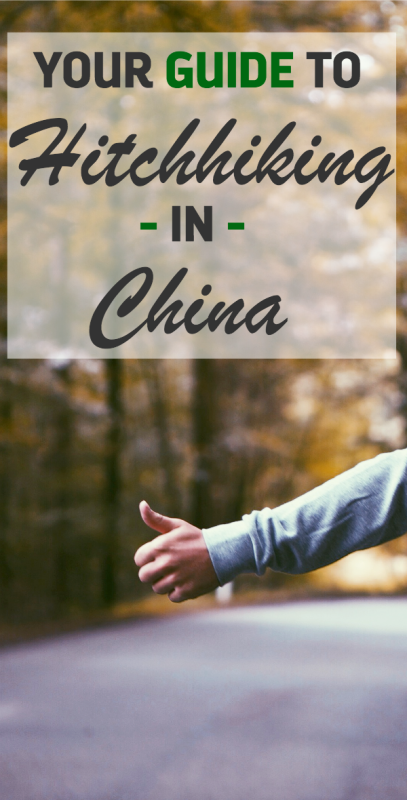 Guide to Hitchhiking in China