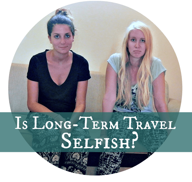 long term travel selfish