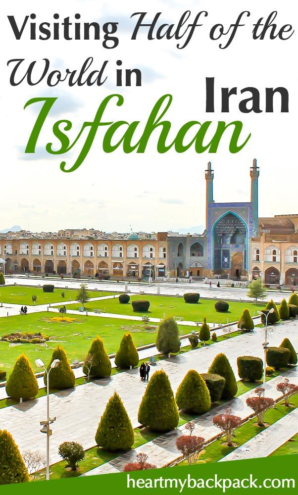 Travel to Isfahan (Esfahan) Iran - also known as