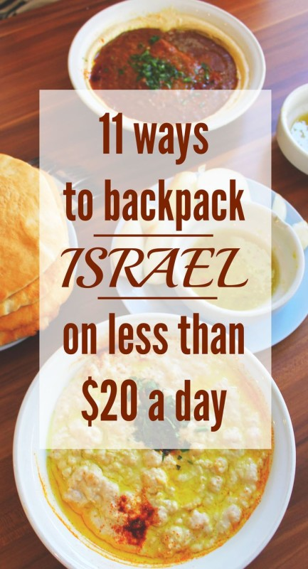 11 Ways to Backpack Israel on a Budget