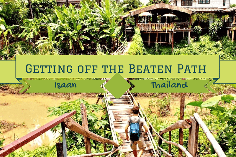 off the beaten path travel backpacking Isaan Thailand