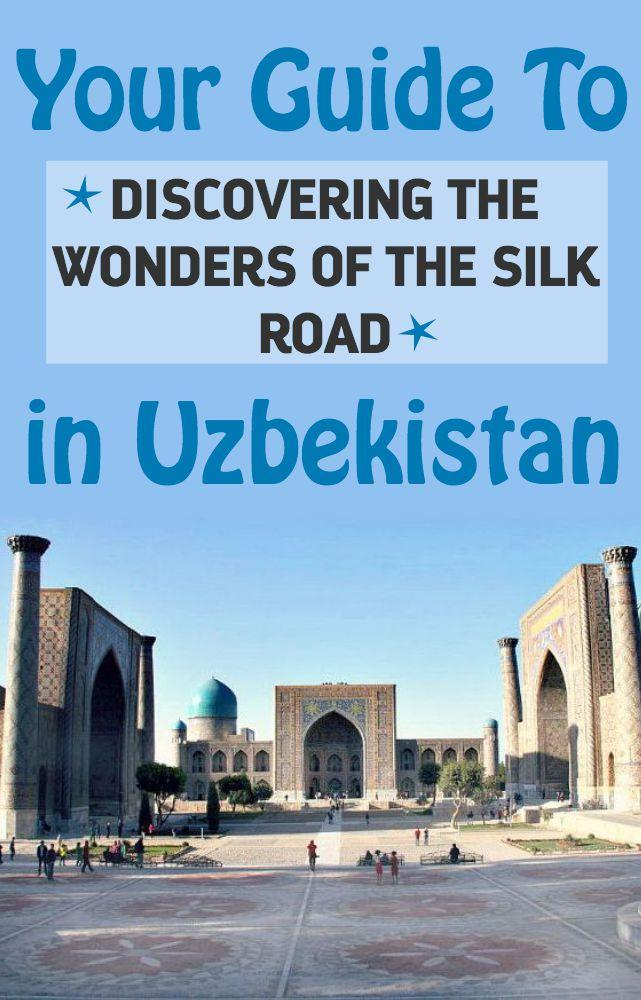 Silk Road Guide to Uzbekistan