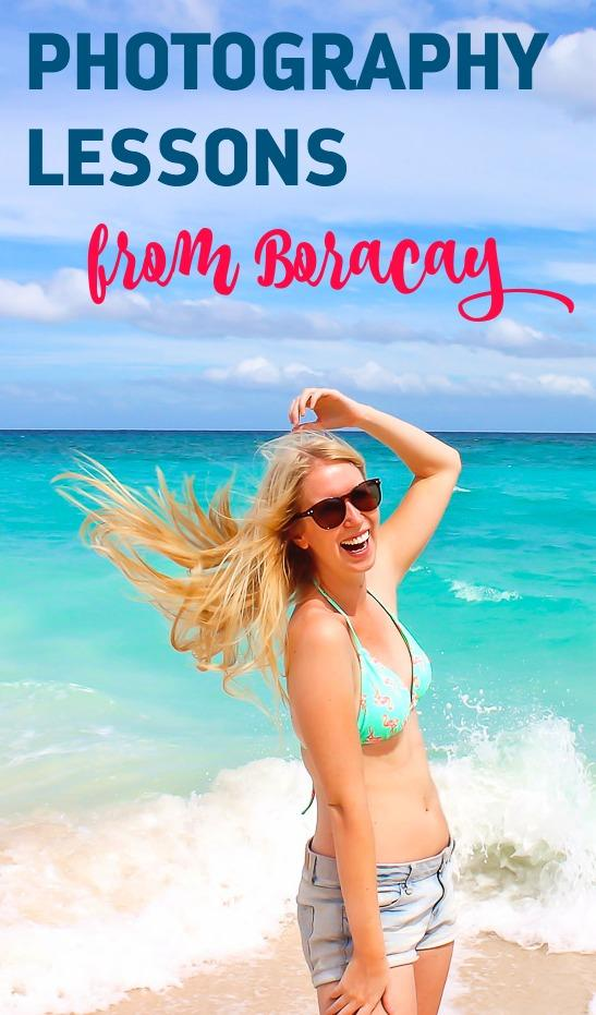 Photography Lessons from Boracay, Philippines. Do YOU know these tips yet?