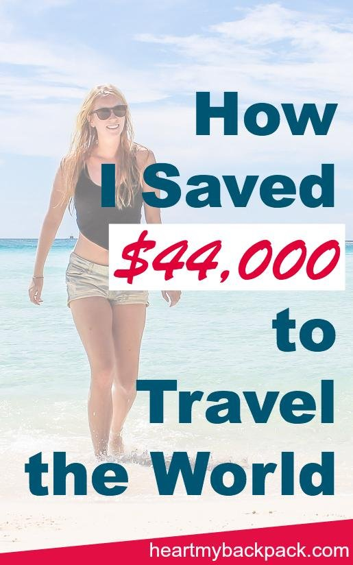 How to Budget and Prioritize to Save Money to Travel the World