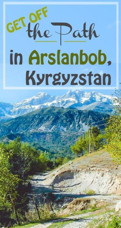 Get Off the Path in Arslanbob, Kyrgyzstan