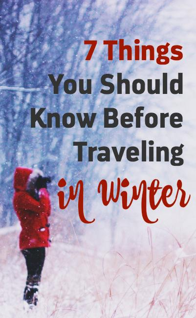 Planning to travel in the winter? Click through to find out the 7 things you should know before your trip! These tips are useful for long-term backpackers and short term travelers alike.