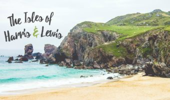 7 Reasons I Need to Return to Harris and Lewis