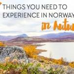 17 Things to You Need to Experience in Norway in Autumn