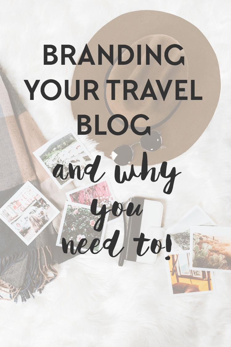 Good branding is key to growing your travel blog - here's what you need to do and how to do it for travel blog growth