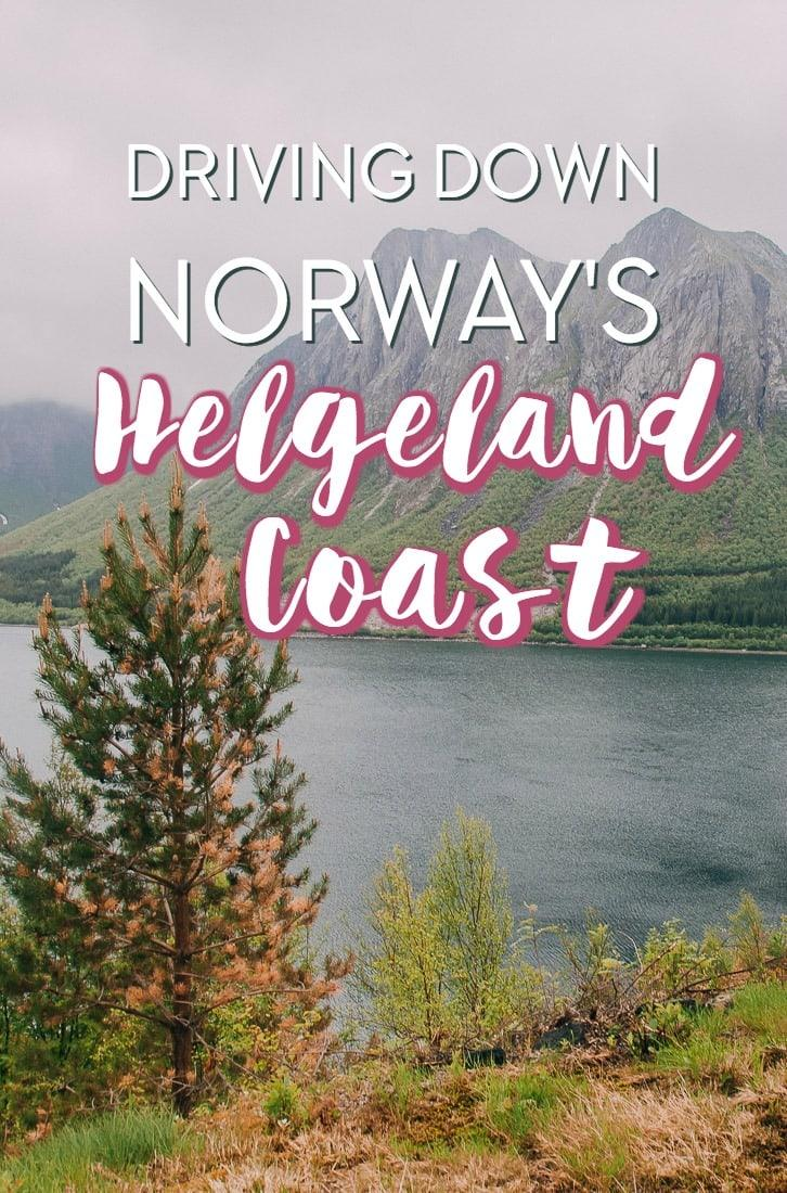 Driving down the Helgeland Coast scenic route in Norway - Norway's most beautiful road trip