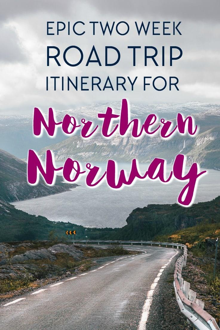 A two week Norway itinerary for exploring Northern Norway (with options to split into a one week itinerary instead)