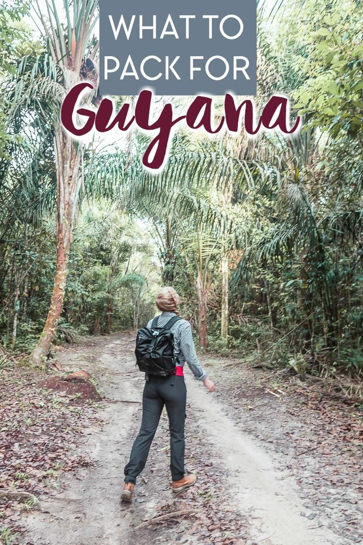 guyana packing list - what to pack for the Amazon rainforest