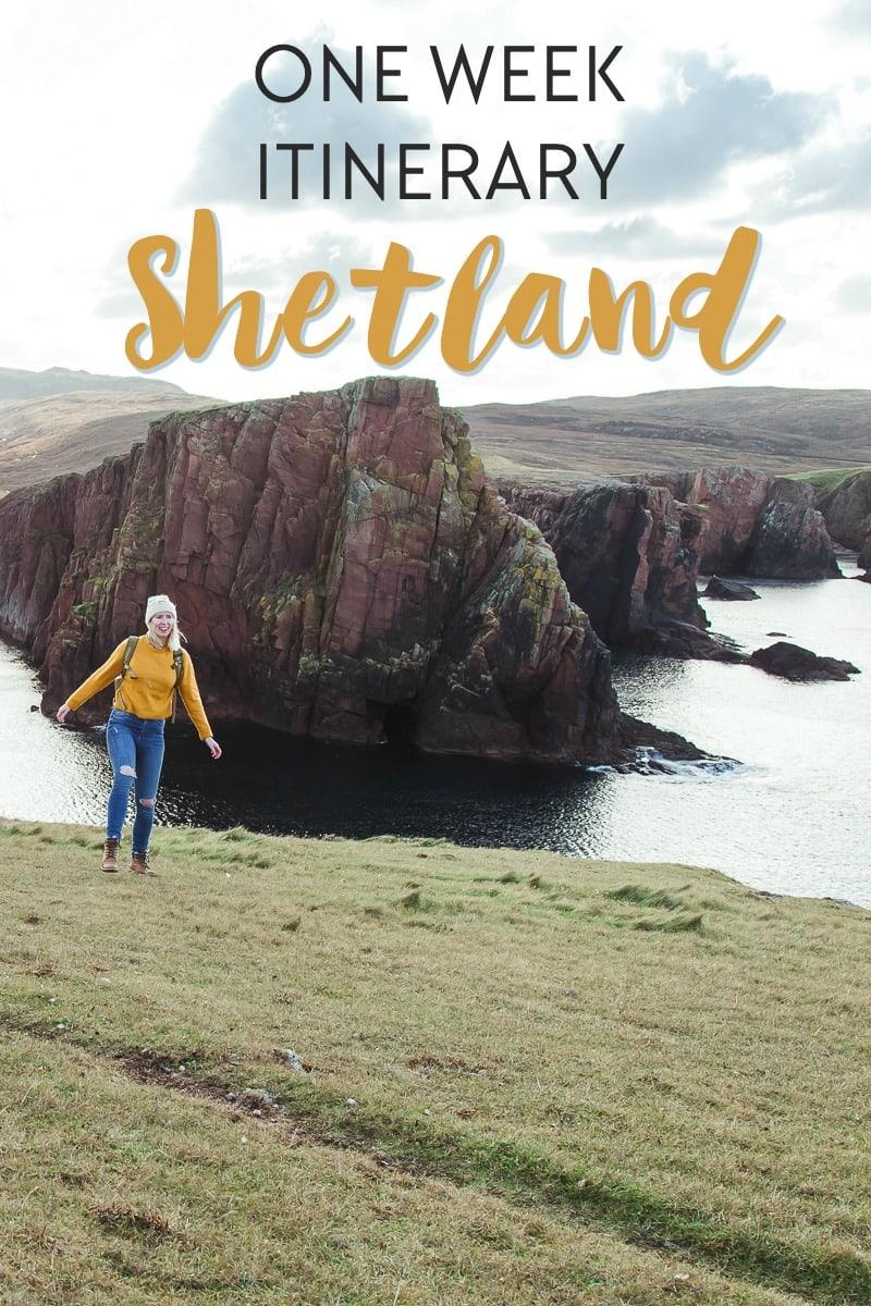 one week shetland itinerary including places to visit, stay, and eat in Shetland, Scotland