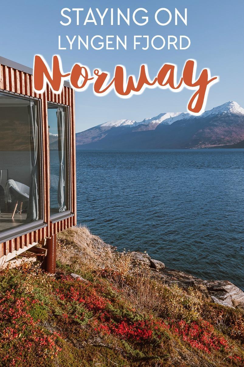 staying in a northern lights cabin on Lyngen fjord in Lyngen, Norway