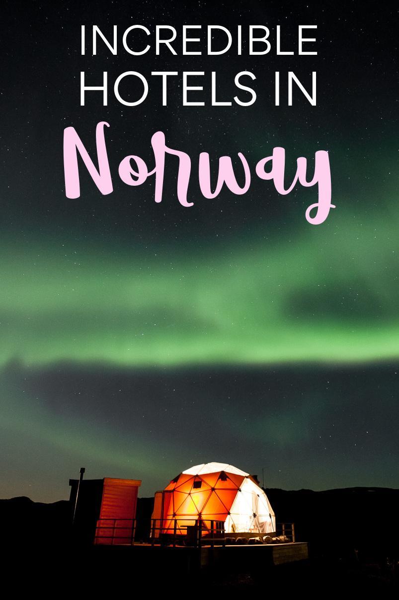 The very best luxury hotels in Norway